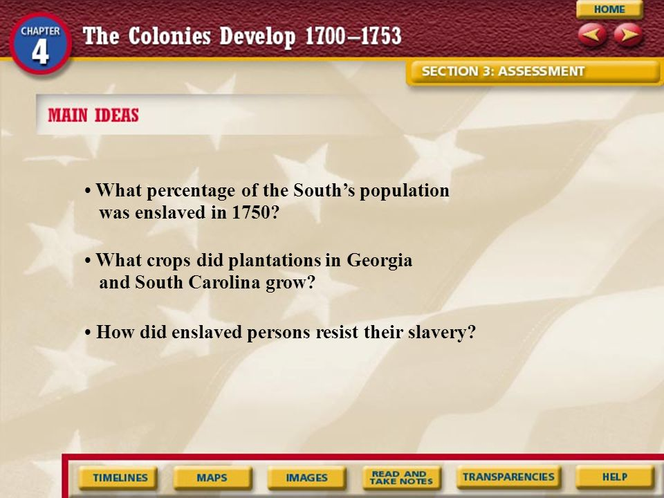 Contrasting How did geographic differences between Southern Colonies and the New England Colonies affect their labor systems.