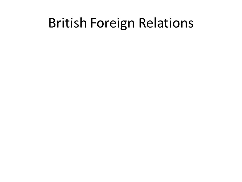 British Foreign Relations