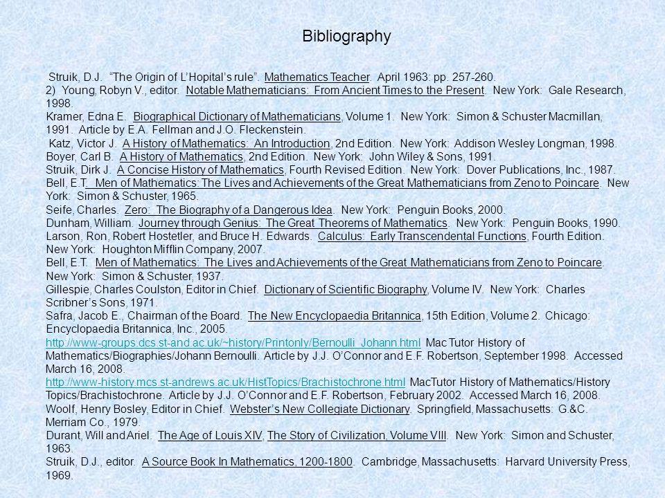 Bibliography Struik, D.J. The Origin of L'Hopital's rule .