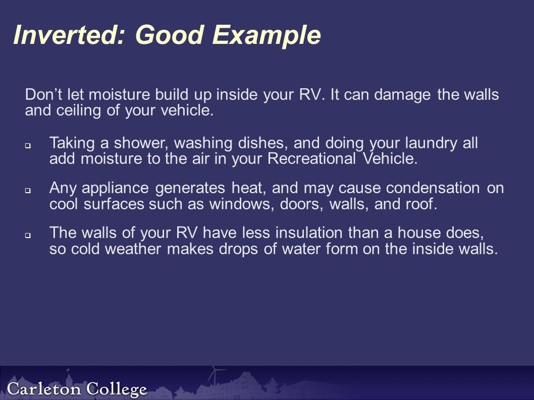 Inverted: Good Example Don't let moisture build up inside your RV.
