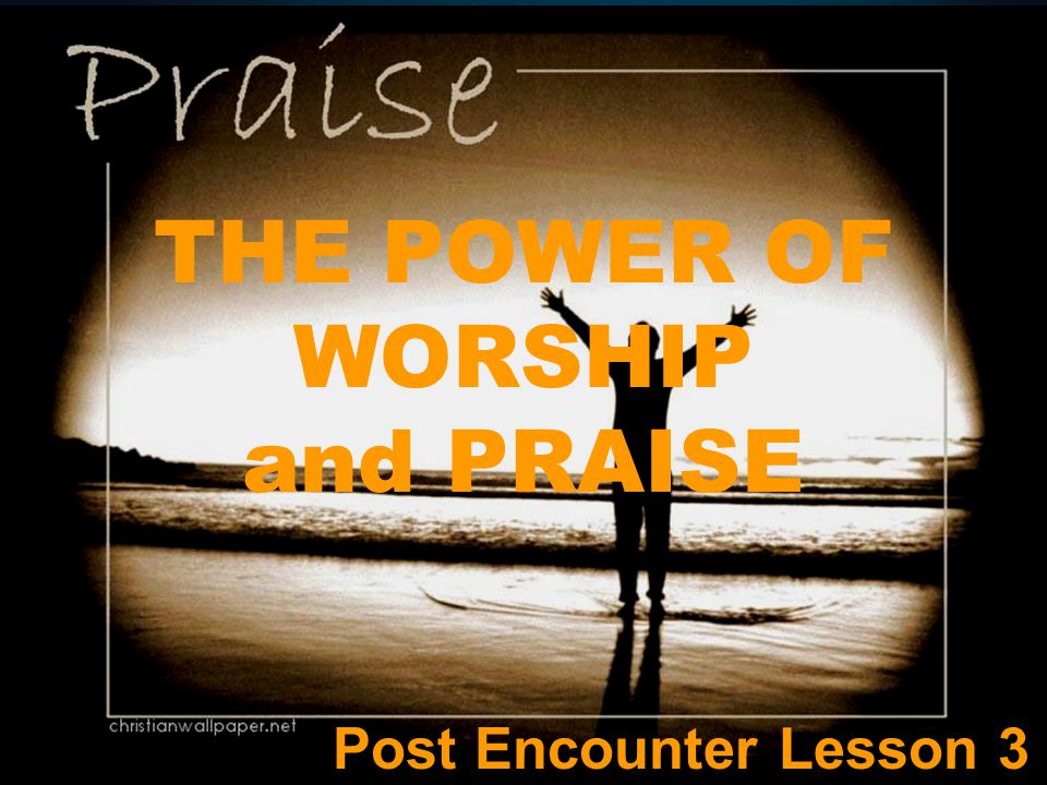 C. HOW SHOULD WE PRAISE THE LORD?