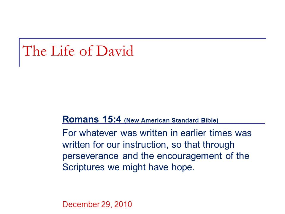 Learning from the life of David (2 Samuel 1 - 24)  Review & Context: 2 Samuel 1 – 23.