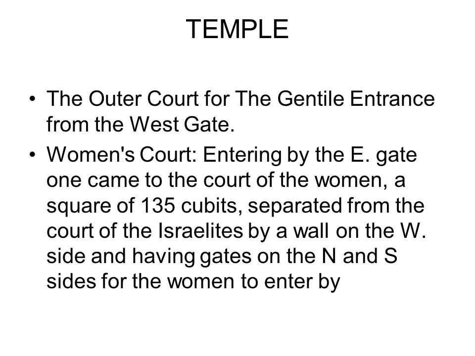 The Easter Gate The eastern gate, called in the Talmud Nicanor s, or the great gate, was made of Corinthian brass and was regarded as the principal gate on account of its greater height (being 50 cubits) and width (40 cubits) and from its being more richly decorated with precious metals.