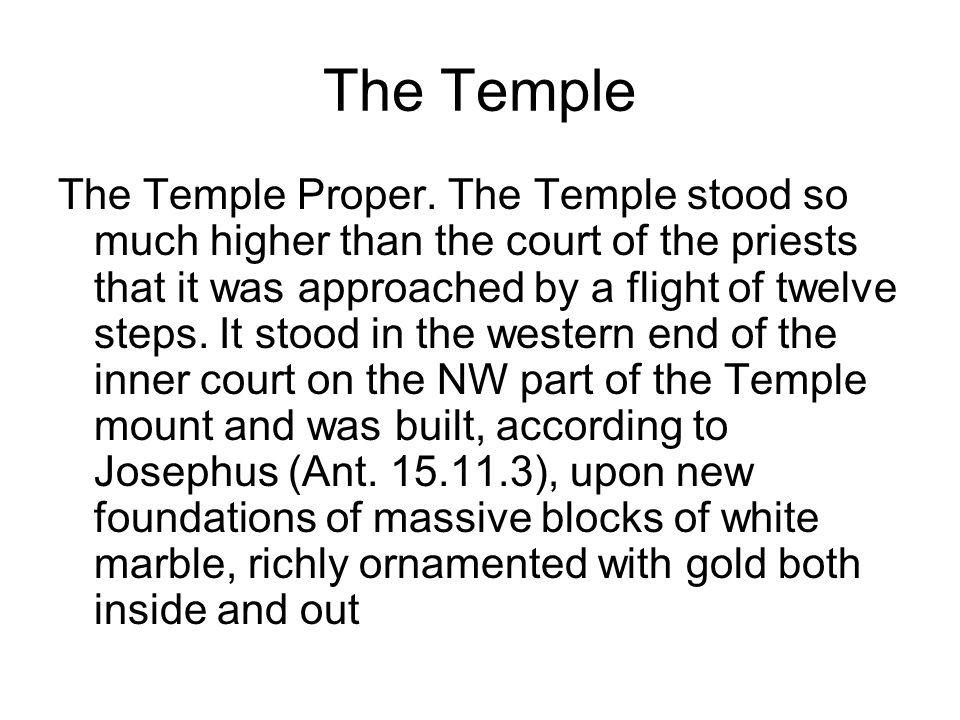 The Temple The Temple Proper.