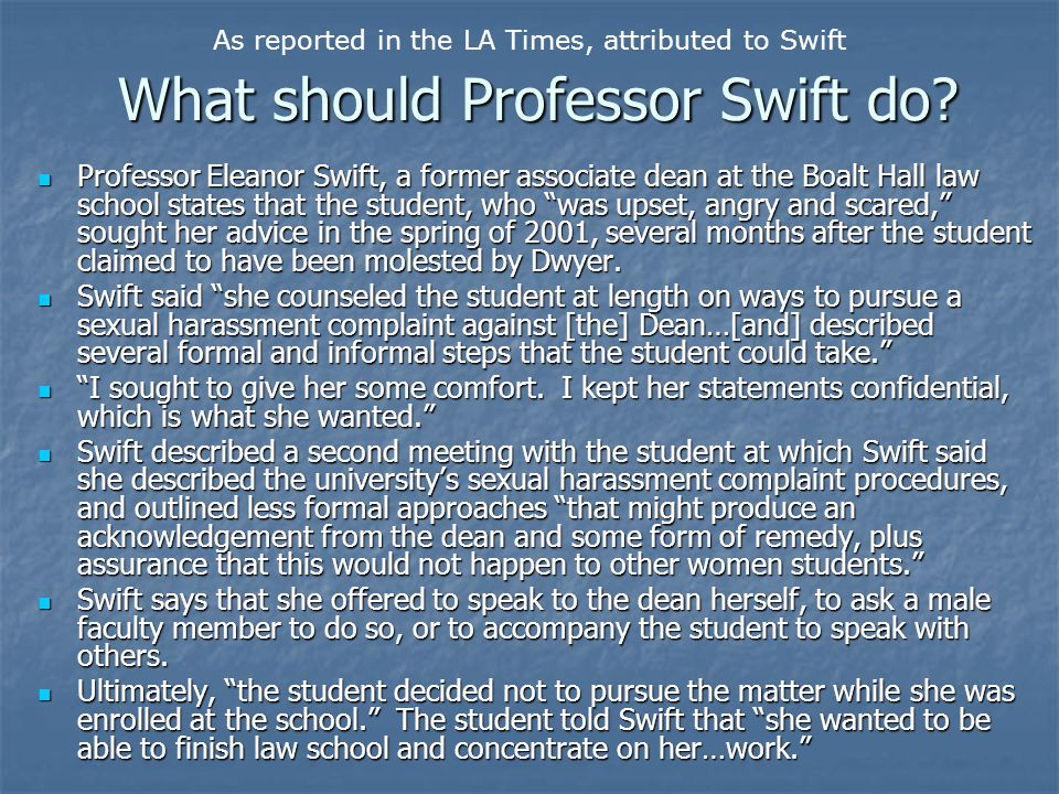 What should Professor Swift do.