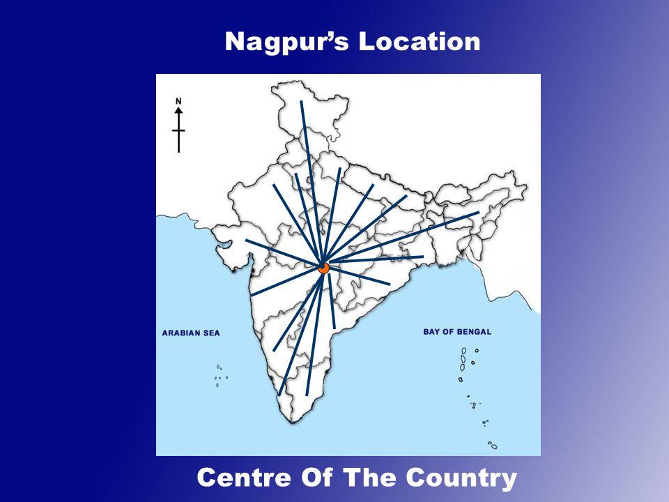 Nagpur is ready for it. Broad treelined roads Very little traffic congestion