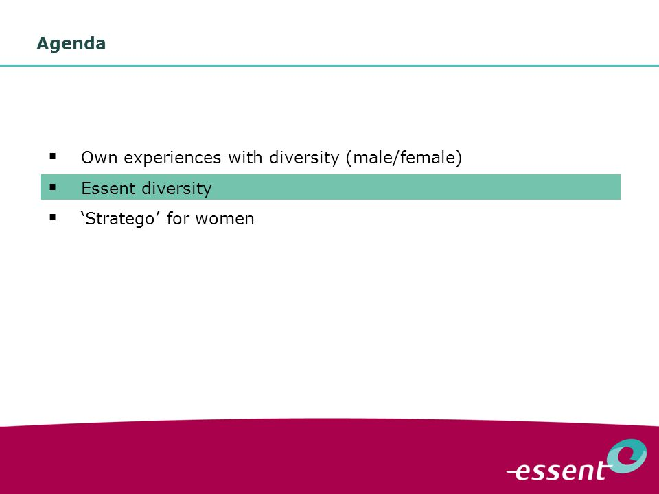 5 Agenda  Own experiences with diversity (male/female)  Essent diversity  'Stratego' for women