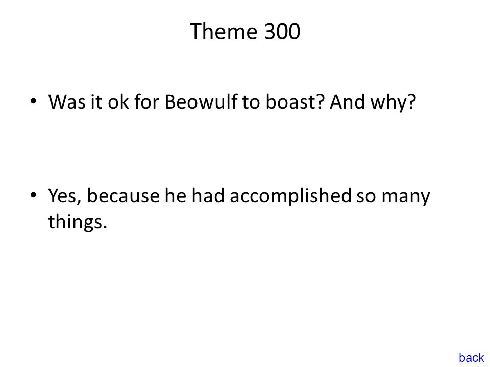 Theme 300 Was it ok for Beowulf to boast.And why.