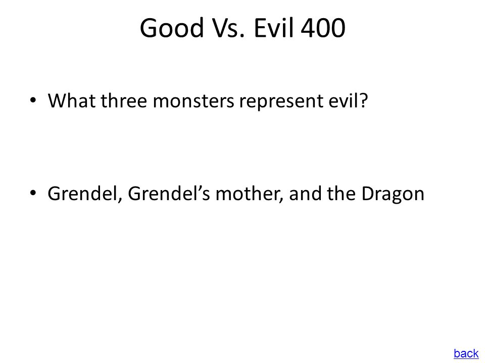 Good Vs.Evil 400 What three monsters represent evil.