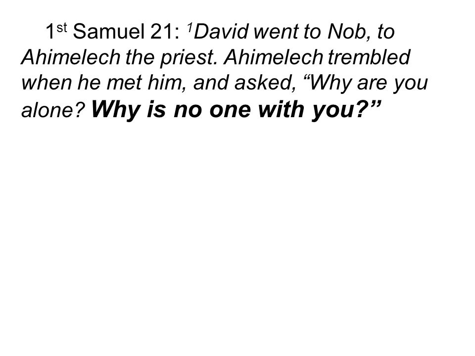 20 But one son of Ahimelek son of Ahitub, named Abiathar, escaped and fled to join David.
