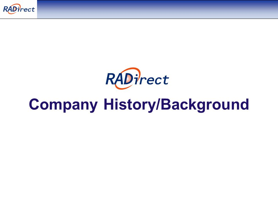 Company History/Background