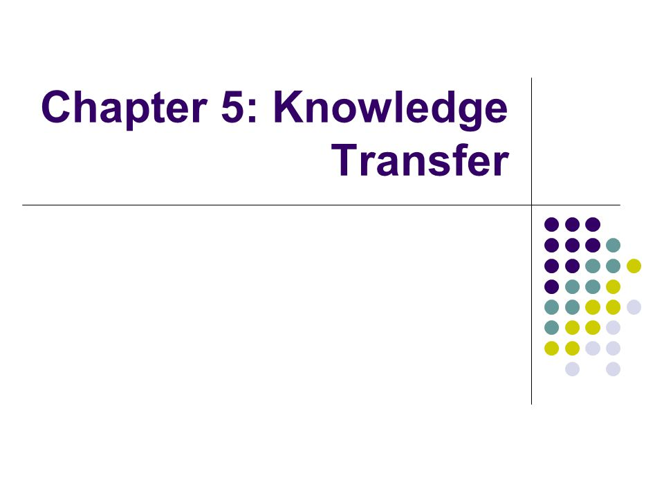 Strategies for Knowledge Transfer Structured verses spontaneous MMC and Sematech