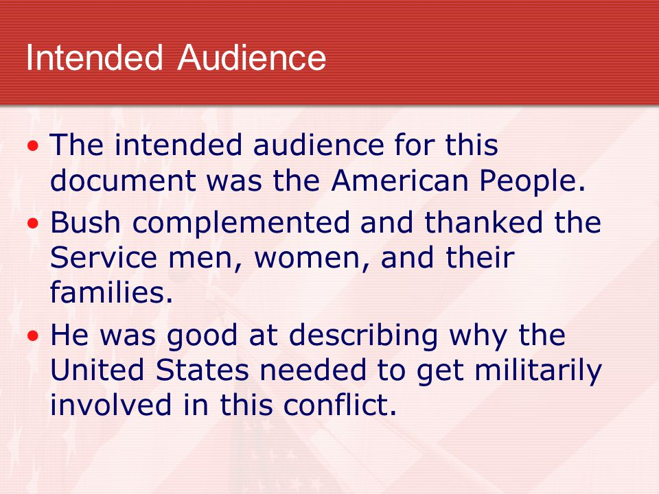 Intended Audience The intended audience for this document was the American People.