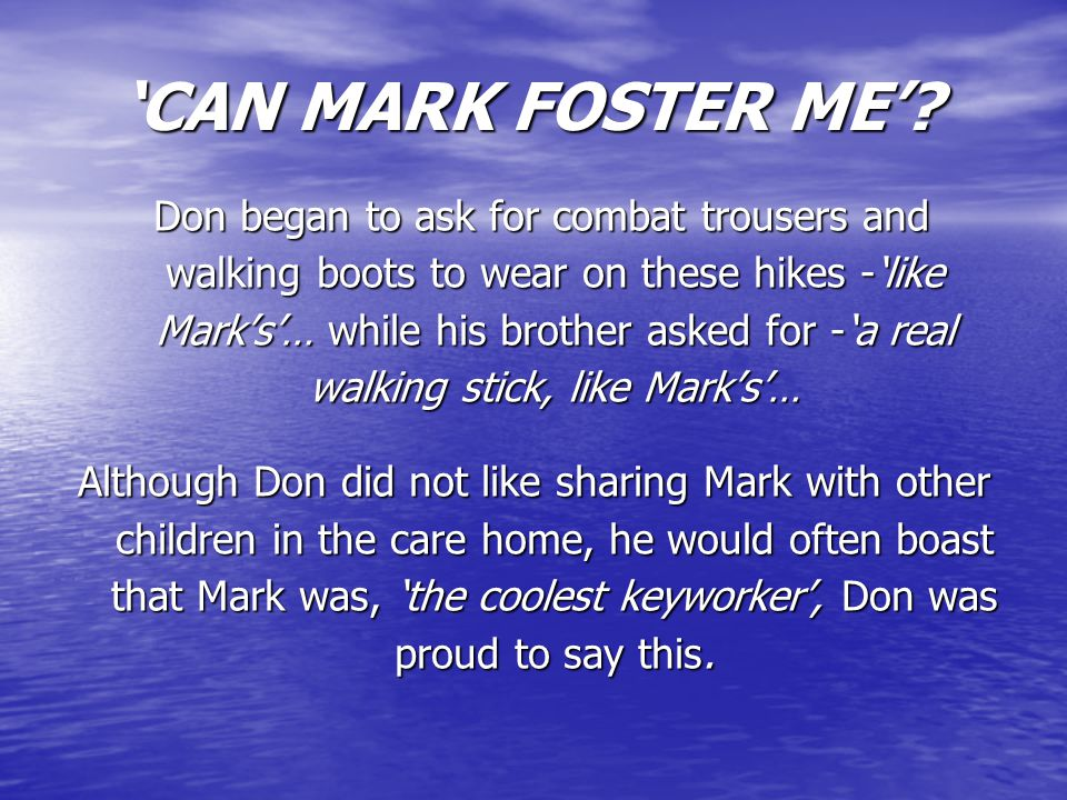'CAN MARK FOSTER ME'.