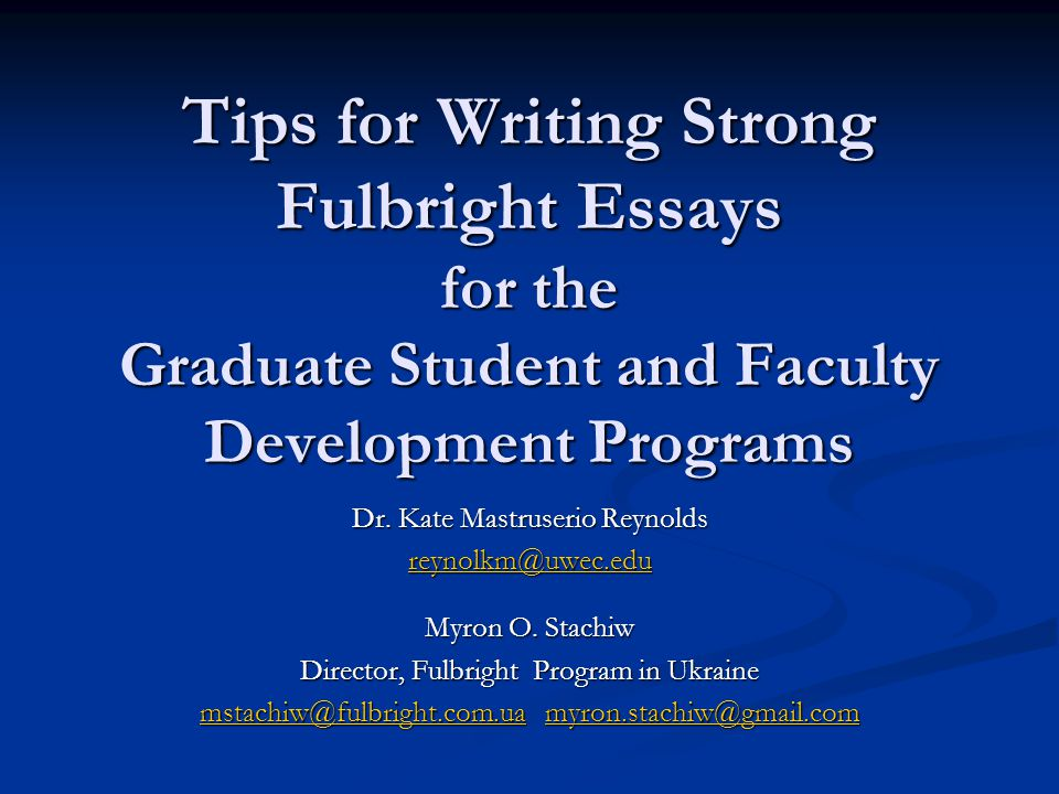 Essay Writing Overview Make the best possible case for yourself.
