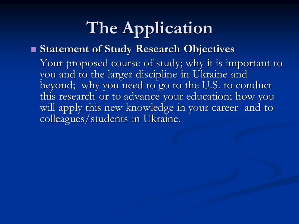 Writing a Study Objectives Essay Section Three: How will being in the U.S.