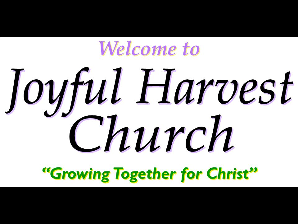 Welcome to Growing Together for Christ