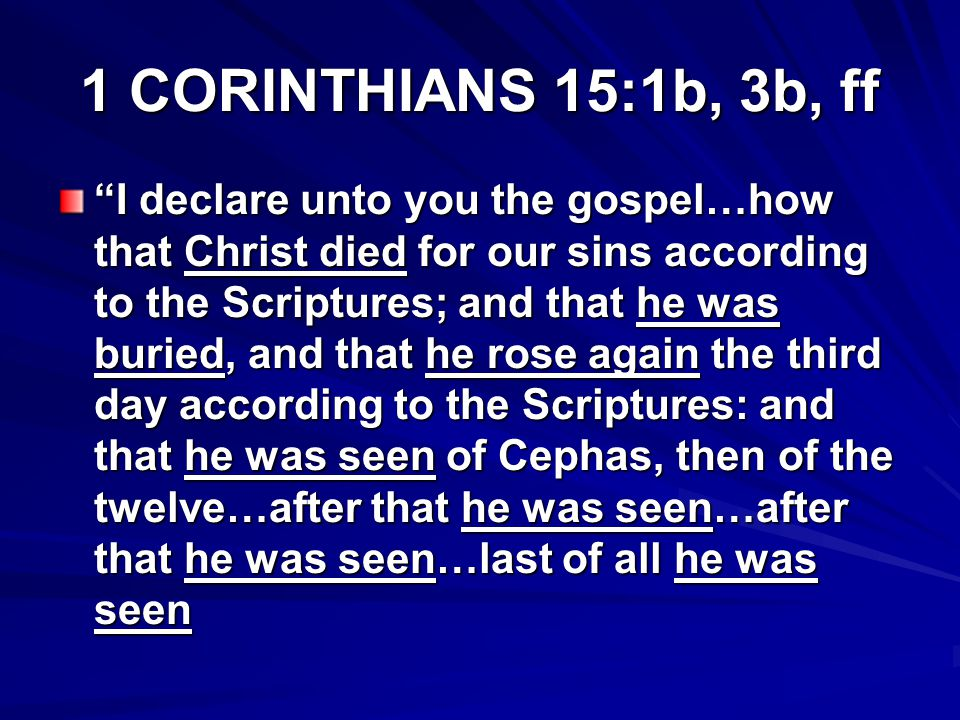 ACTS 13:28-31 And though they found no cause of death in him, yet desired they Pilot that he should be slain (Christ died).