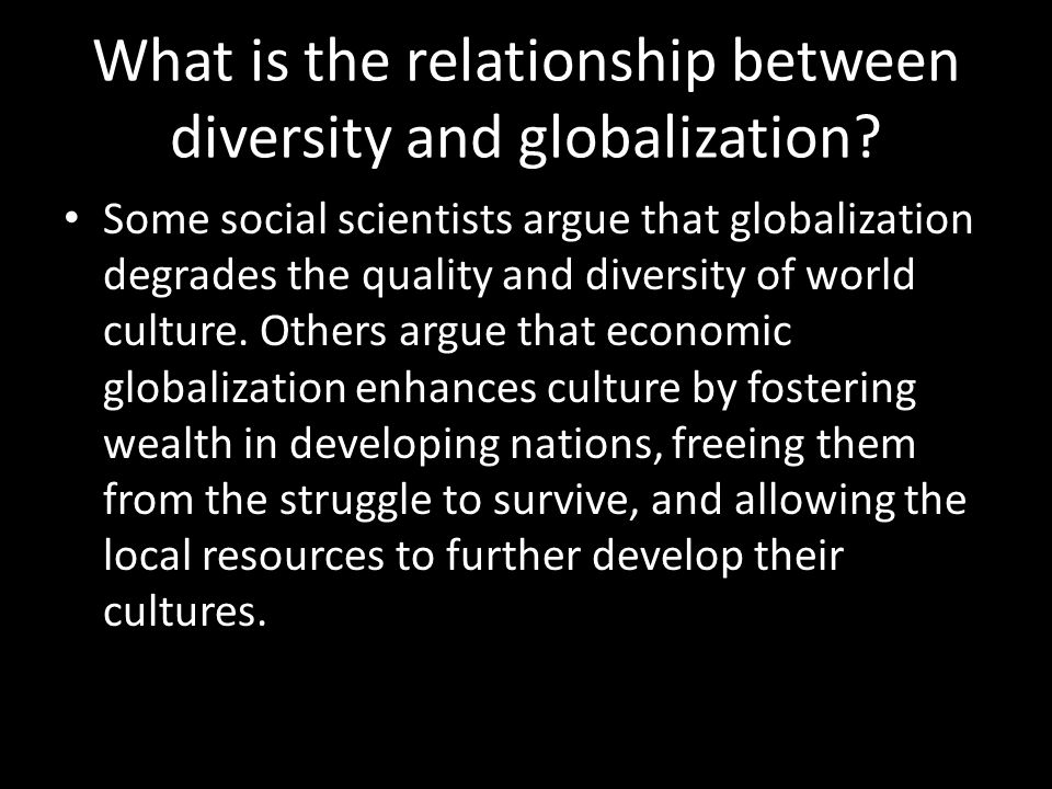 What is the relationship between diversity and globalization.