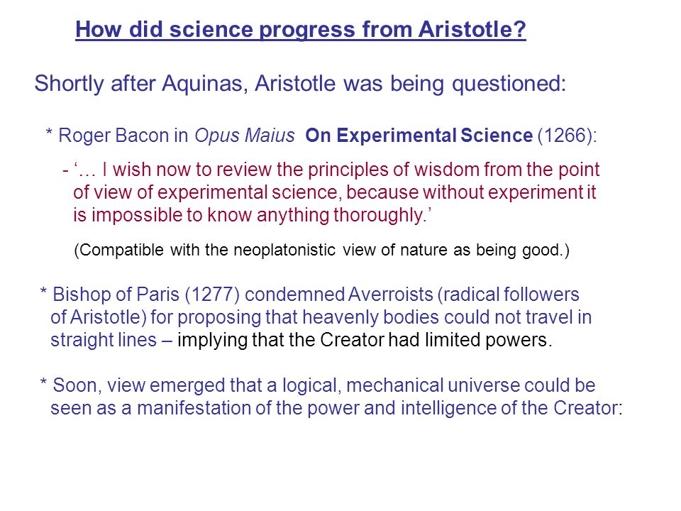 How did science progress from Aristotle.