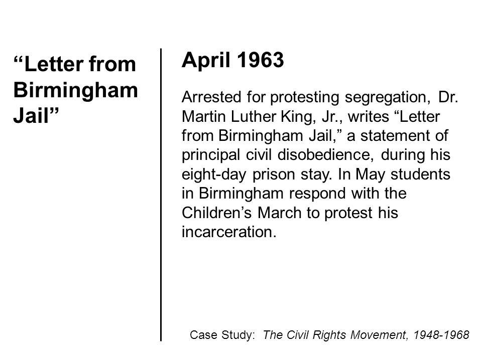 Letter from Birmingham Jail April 1963 Arrested for protesting segregation, Dr.