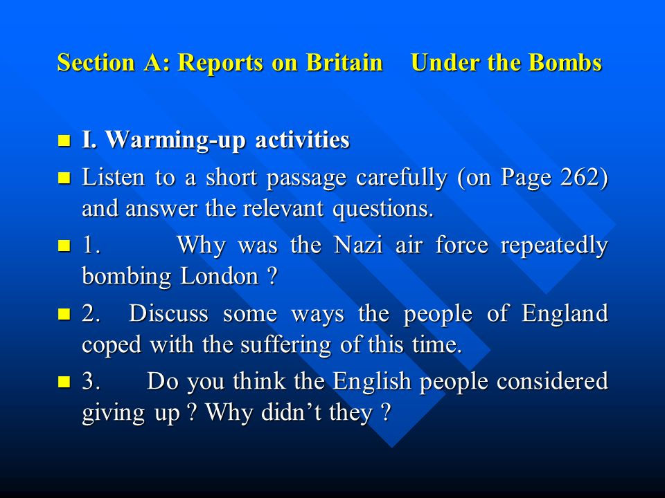 Section A: Reports on Britain Under the Bombs I. Warming-up activities I.
