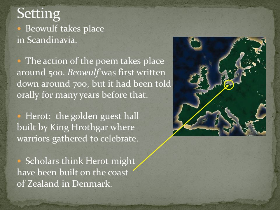 People – Beowulf: nephew of Higlac, king of the Geats Hrothgar: king of the Danes Wiglaf: a Geat warrior, one of Beowulf's select band and the only on