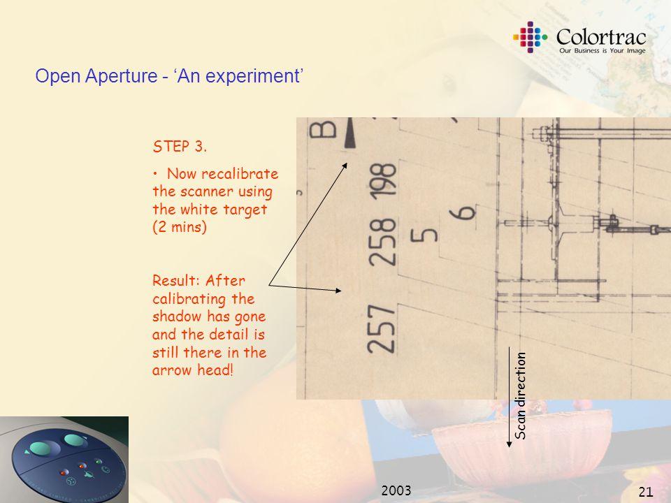 2003 20 Open Aperture - 'An experiment' STEP 2.