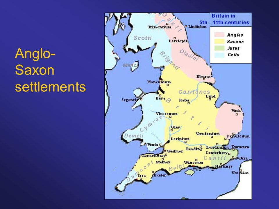 Anglo- Saxon settlements