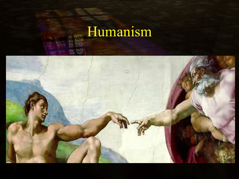 Humanism During the Renaissance, everybody was religious.