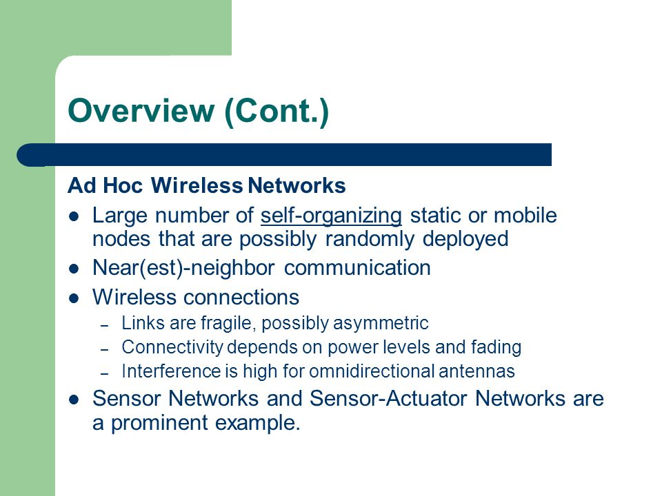 Final Remarks Can you think of any applications where a wireless sensor network would be the best solution.