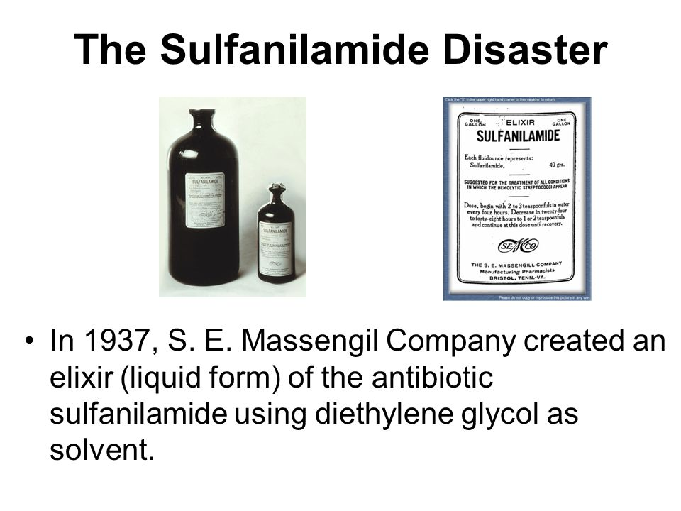 The Sulfanilamide Disaster In 1937, S. E.