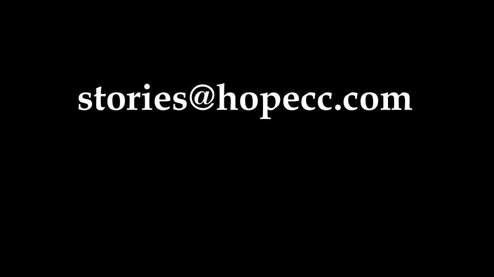 stories@hopecc.com