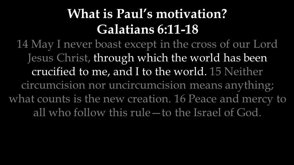 What is Paul's motivation.