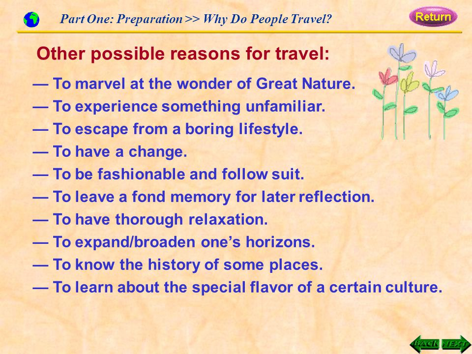 Part One: Preparation >> Why Do People Travel. — To marvel at the wonder of Great Nature.