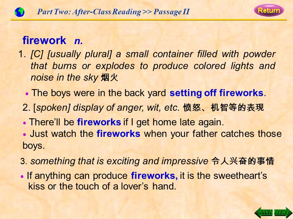 Part Two: After-Class Reading >> Passage II firework n.