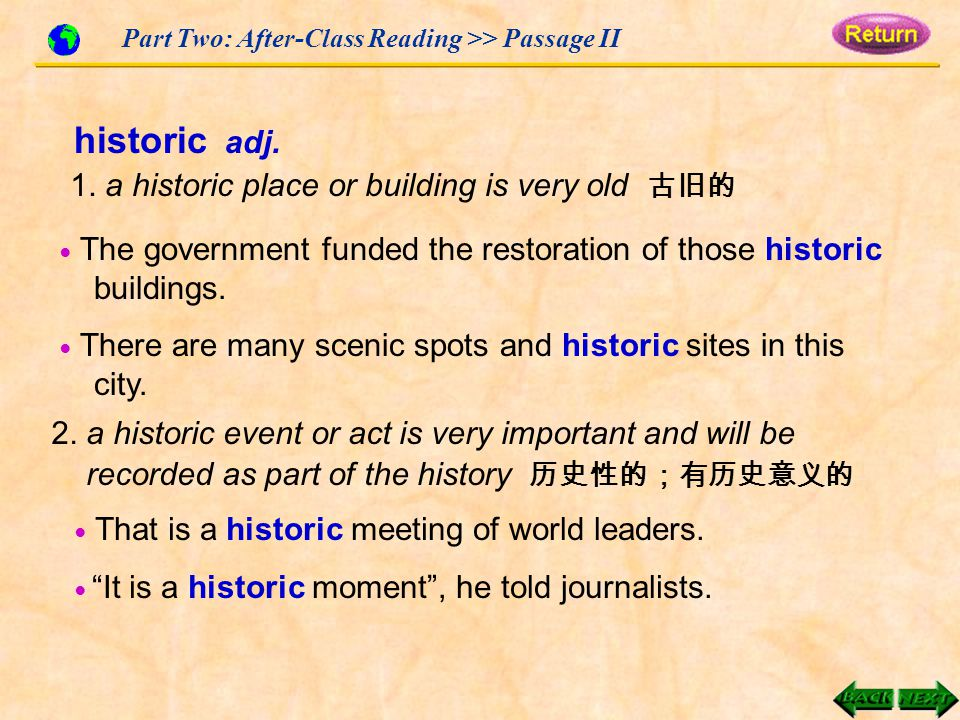 Part Two: After-Class Reading >> Passage II historic adj.