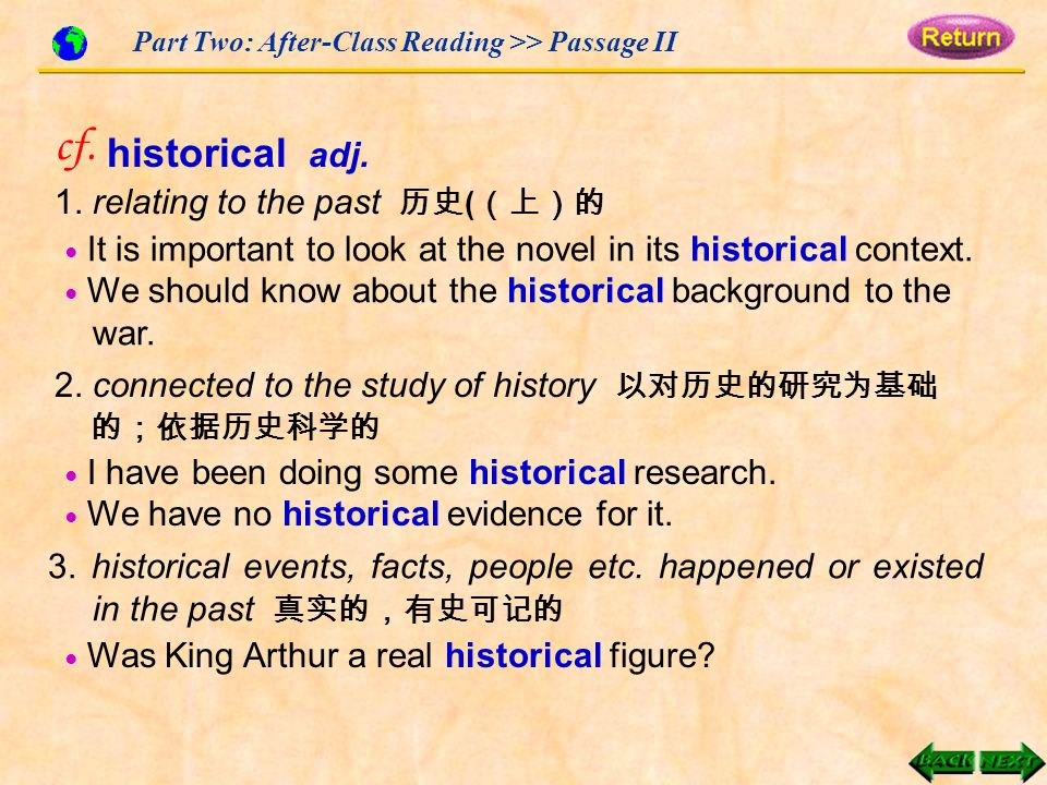 Part Two: After-Class Reading >> Passage II cf. historical adj.