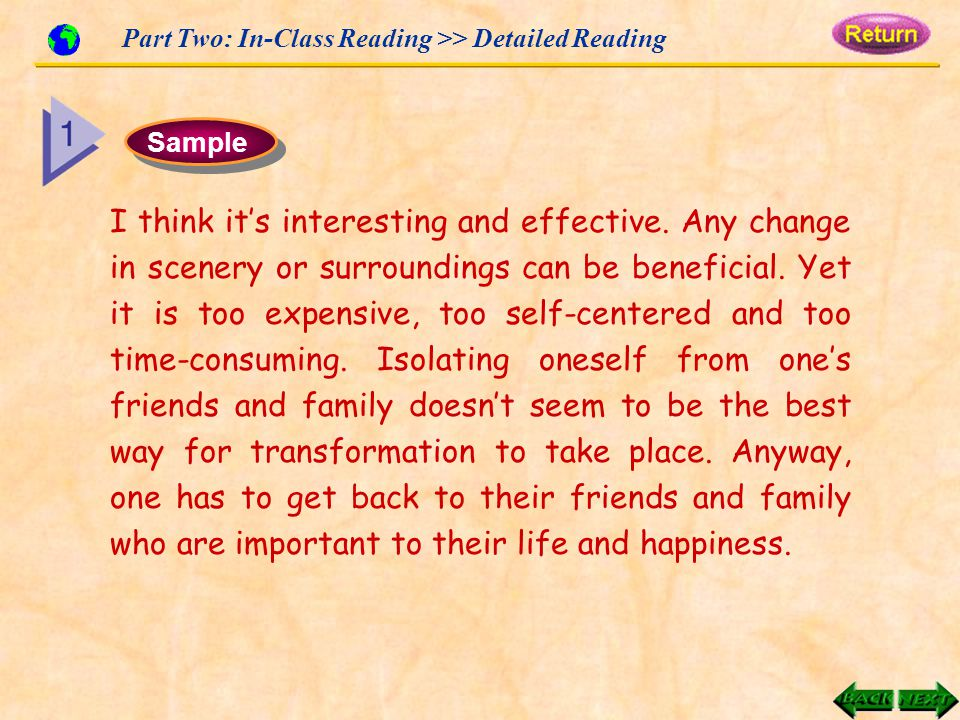 Part Two: In-Class Reading >> Detailed Reading Sample I think it's interesting and effective.