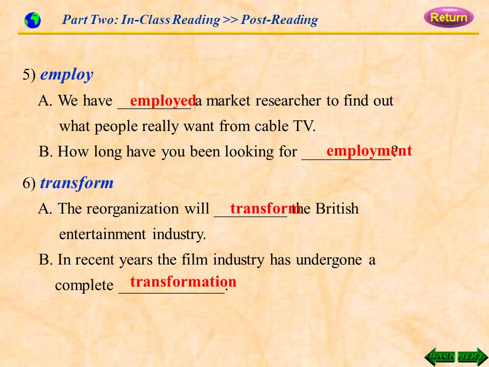 Part Two: In-Class Reading >> Post-Reading 5) employ A.