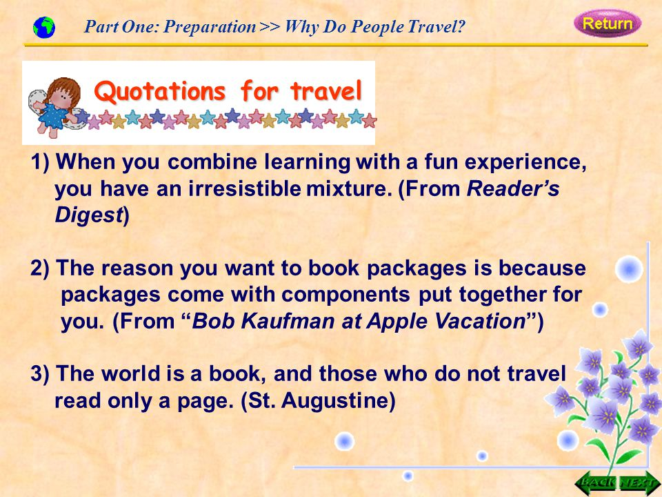 Part One: Preparation >> Why Do People Travel.