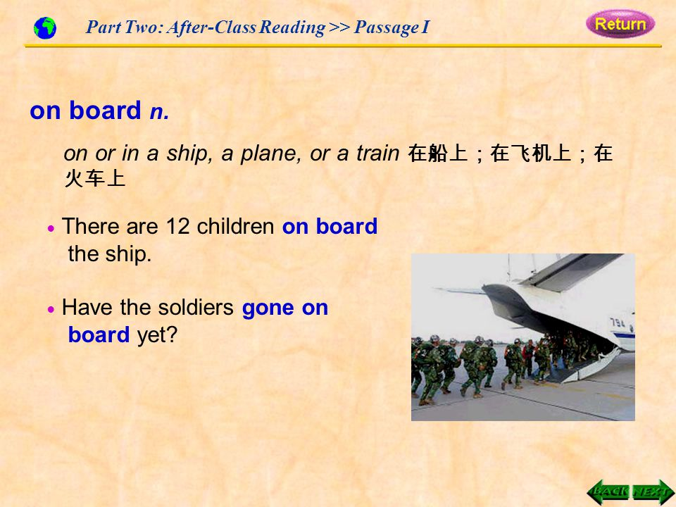 Part Two: After-Class Reading >> Passage I on board n.