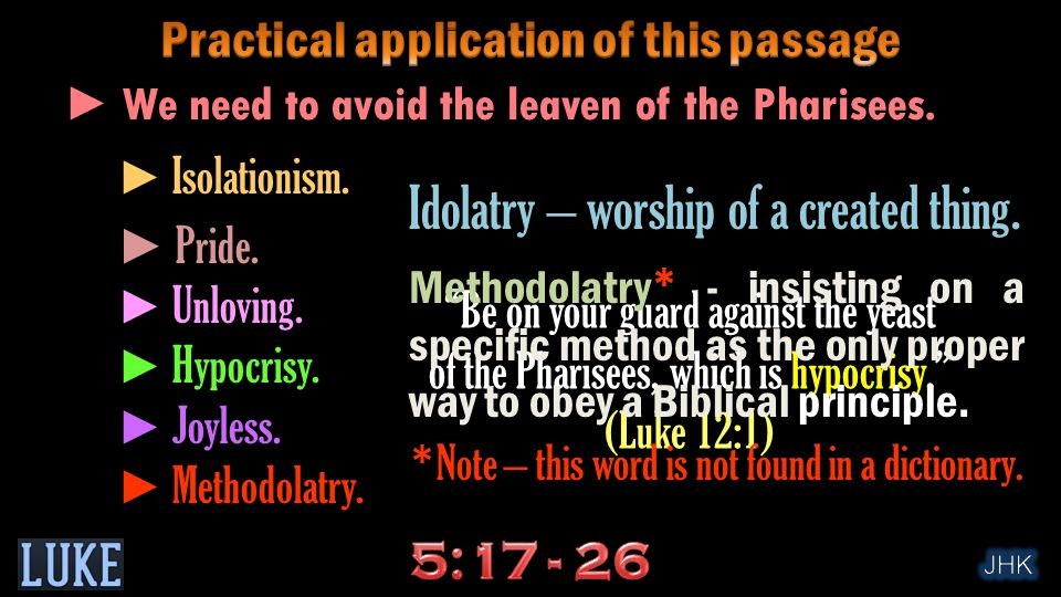 ► We need to avoid the leaven of the Pharisees.