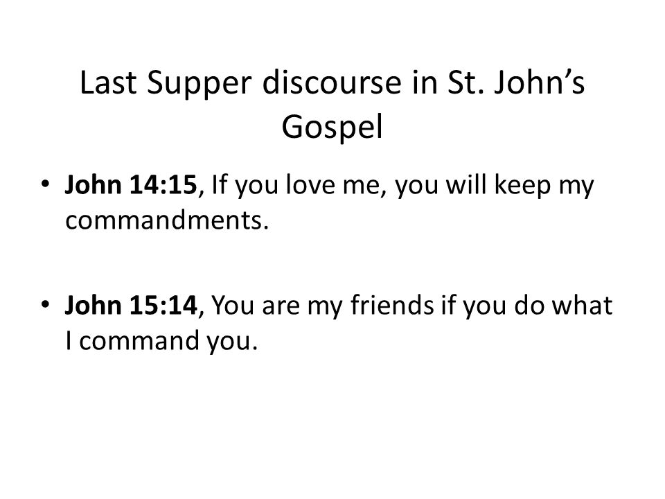Last Supper discourse in St.