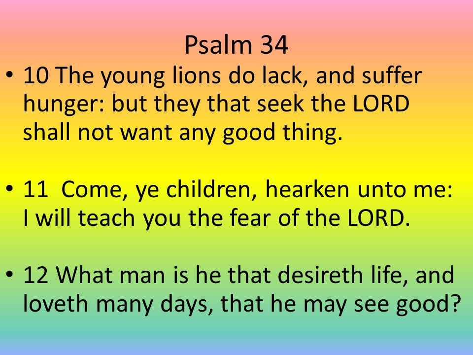 Psalm 34 13 Keep thy tongue from evil, and thy lips from speaking guile.