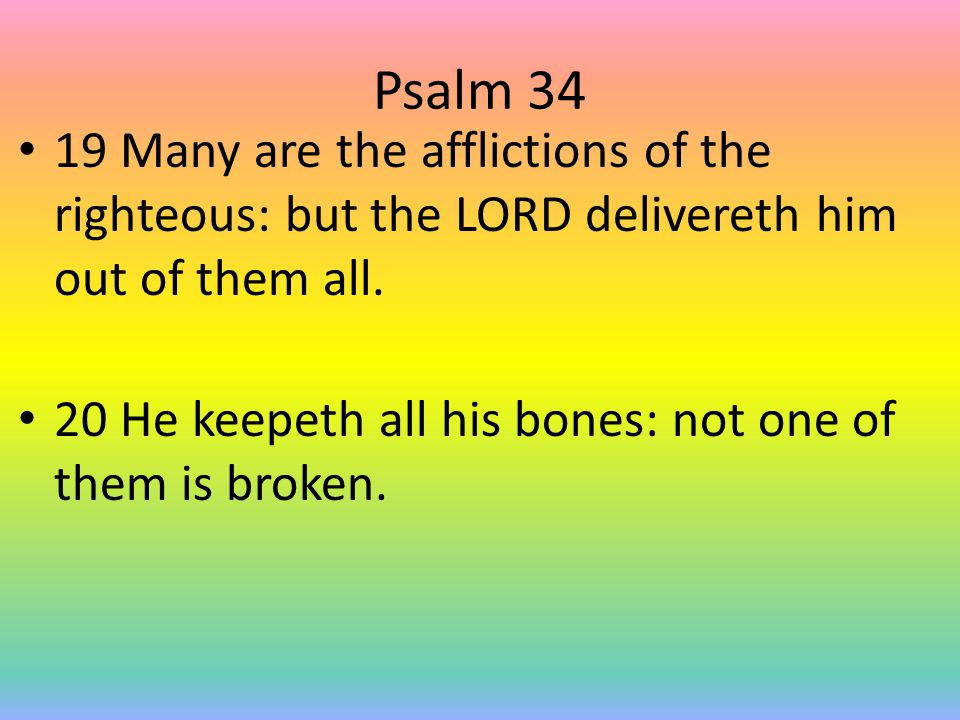 Psalm 34 21 Evil shall slay the wicked: and they that hate the righteous shall be desolate.