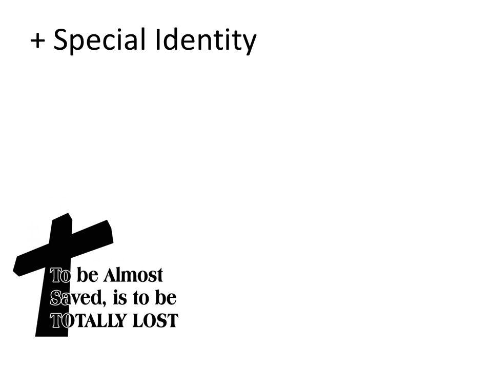 + Special Identity