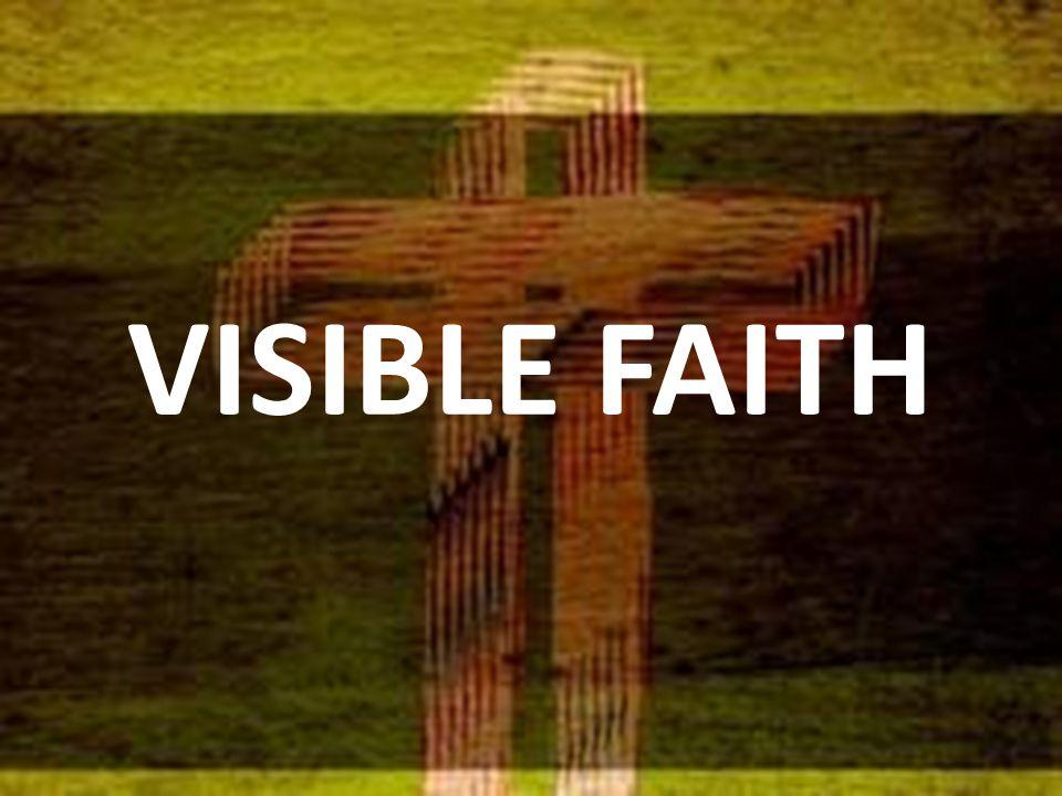 VISIBLE FAITH