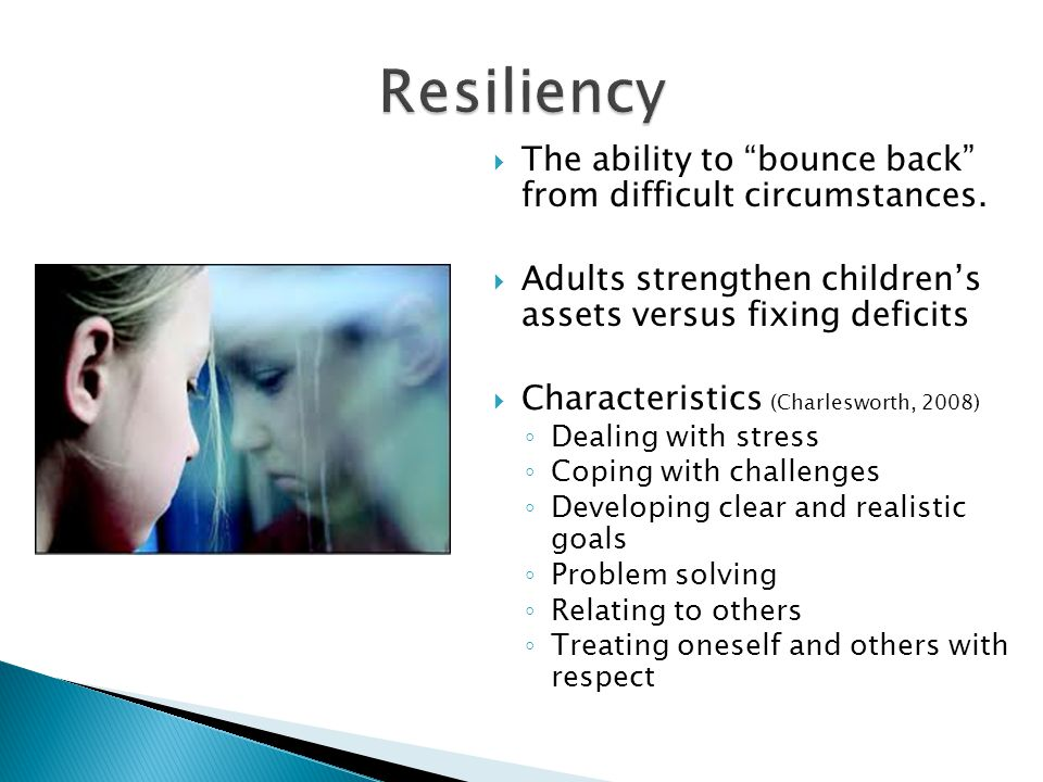  The ability to bounce back from difficult circumstances.