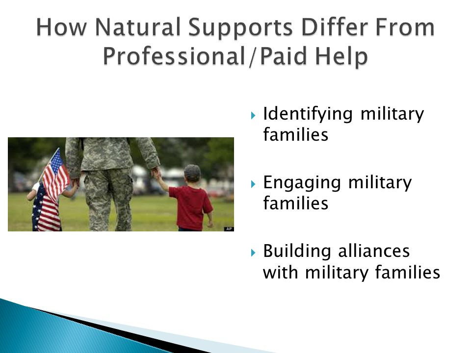  Identifying military families  Engaging military families  Building alliances with military families